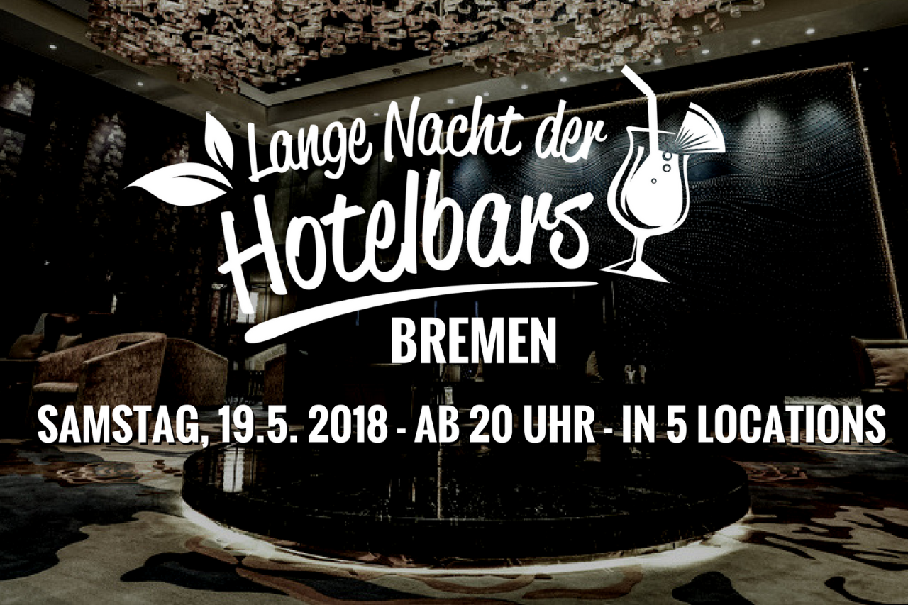 DIE LANGE NACHT DER HOTELBARS BREMEN | Bremen News