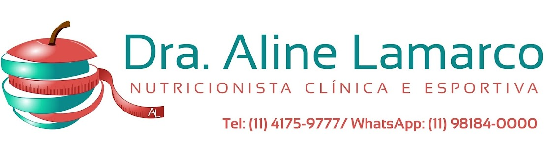 Dra Aline Lamarco - Nutricionista Alphaville - Nutrição Esportiva, Estética e Materno-infantil