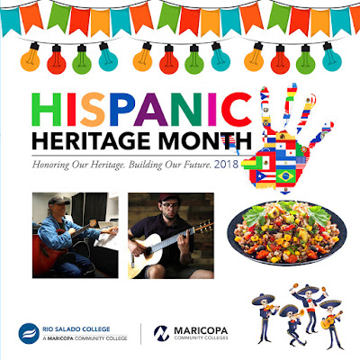 Poster featuring an illustrated image of a colorful banner and lights, official Hispanic Heritage logo with text: Honoring Our Heritage. Building Our Future 2018.  Rio and Maricopa logos and band of Dias de los Muretos band playing musical instruments.  Photos of performers and a Peruvian corn salad.