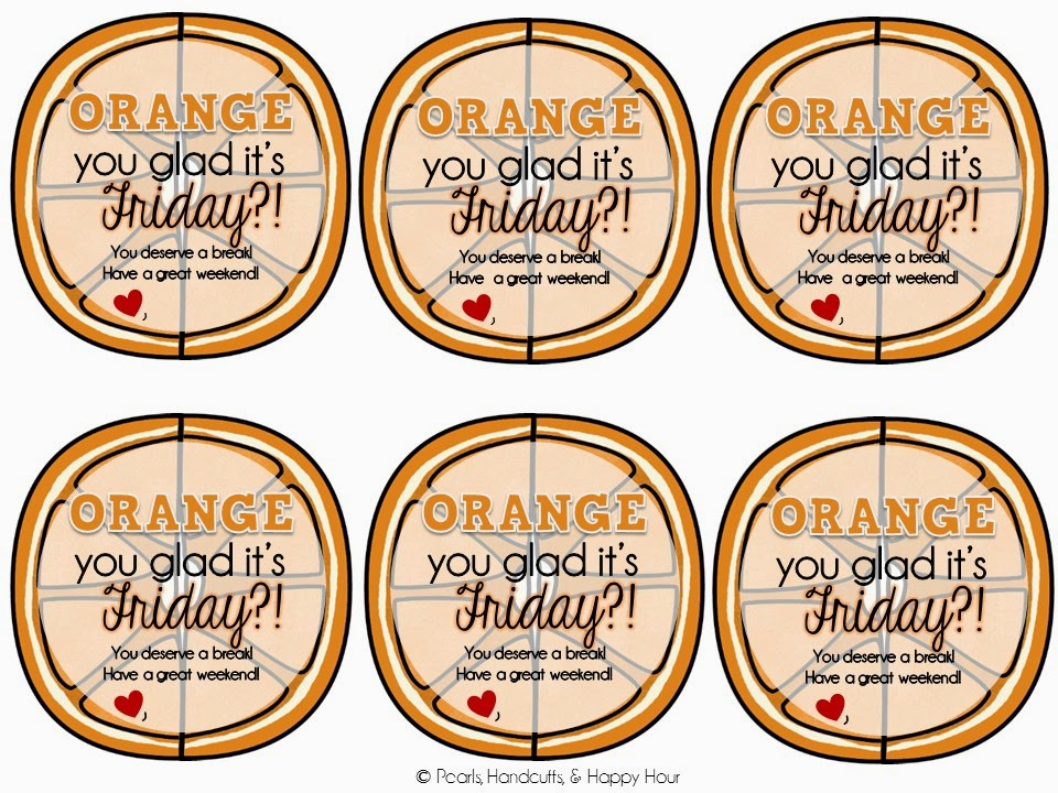 image relating to You Deserve a Break Printable named Pearls, Handcuffs, and Joyful Hour: Orange Yourself Pleased?!