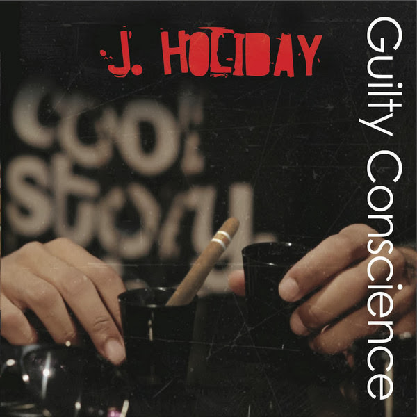 J. Holiday - Guilty Conscience (Clean Version) Cover