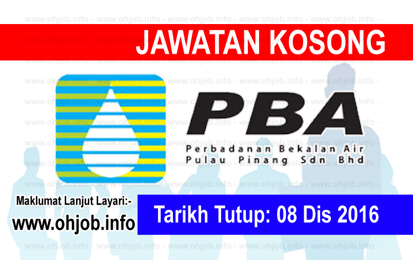Jawatan Kerja Kosong Perbadanan Bekalan Air Pulau Pinang (PBA) logo www.ohjob.info disember 2016