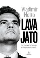Sérgio Moro - Vladimir Netto