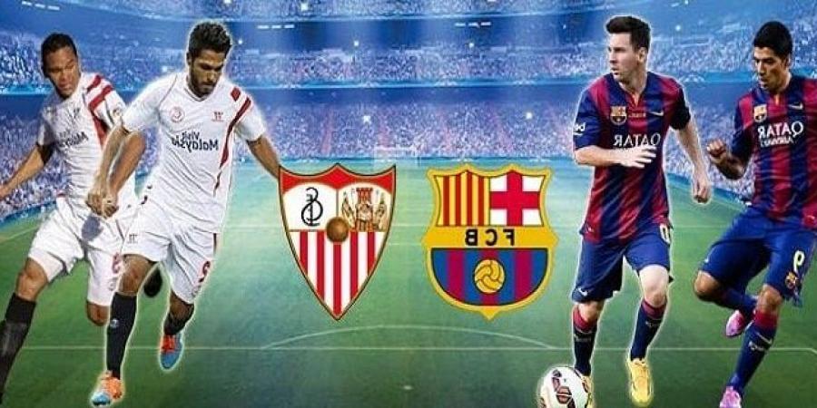 موعد مباراة برشلونة وإشبيلية , نهائي كأس ملك أسبانيا