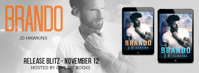 Brando Part Two by J.D Hawkins with Giveaway !!