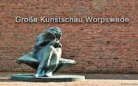 Große Kunstschau, Sehenswürdigkeiten Worpswede