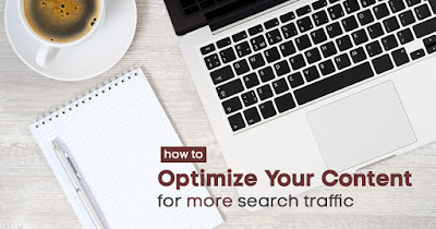 how to optimize your content for more traffic