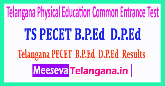 Telangana PECET Physical Education Common Entrance Test B.P.Ed D.P.Ed Results 2018 Download