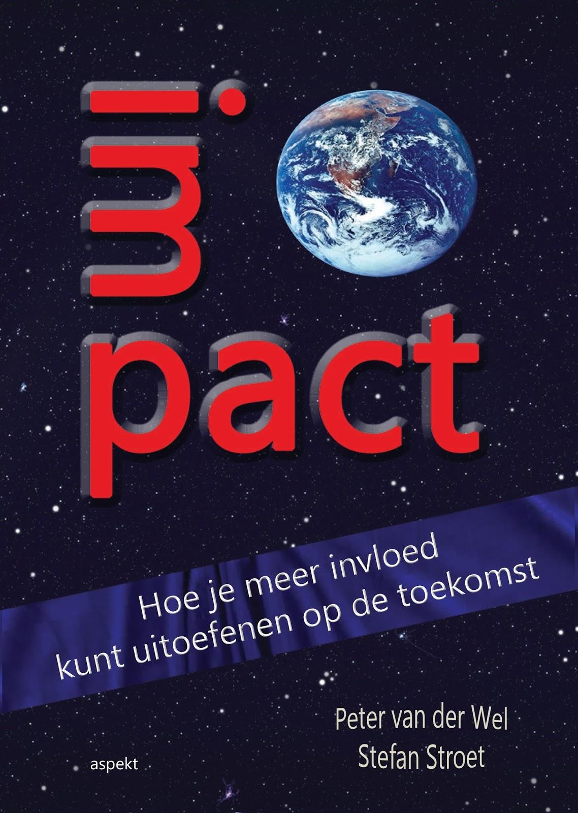 39 graag gelezen 39 mijn boekenblog nog te lezen 39 impact 39 geschreven door peter van der wel en - Hoe je je desktop kunt verfraaien ...