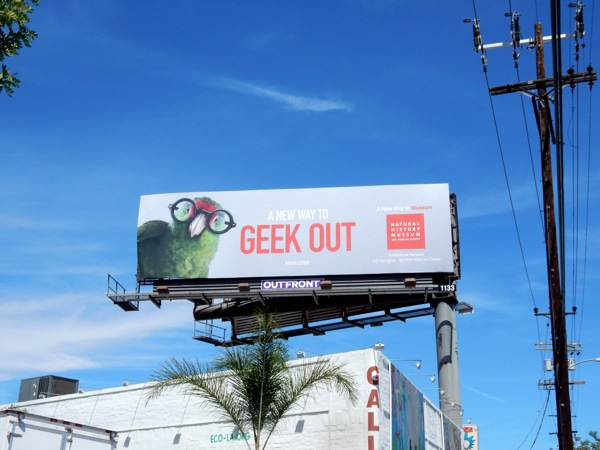 new way to Geek Out parrot Natural History billboard