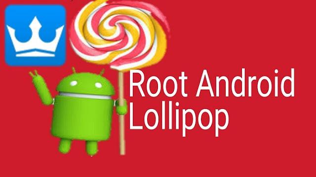 Cara Gampang Root Android Versi Lolipop 5.1 Tanpa PC 100% Work