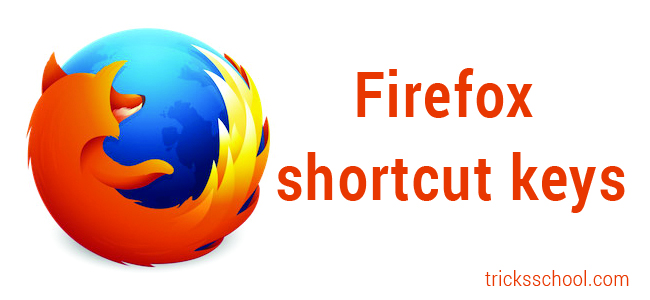 Some useful keyboard shortcut for Firefox