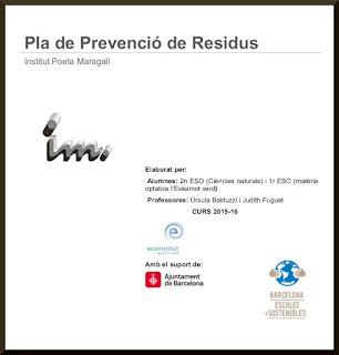 http://institutmaragall.cat/images/files/Tecnologia/Pla%20de%20Prevenci%C3%B3%20de%20Residus_15_16_Institut%20Poeta%20Maragal1l.pdf