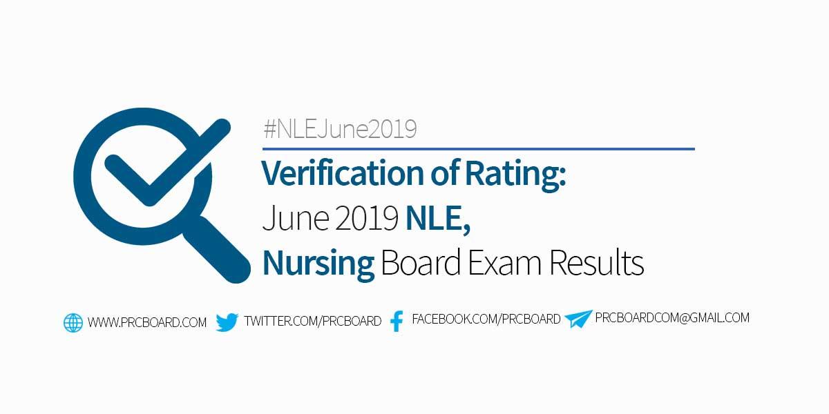 VERIFICATION OF RATING – June 2019 NLE, Nursing Board Exam