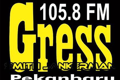 Lowongan Radio Gress FM Pekanbaru Juli 2018