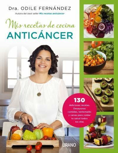 alimentacion saludable, cancer, nutricion cancer, alimentacion anticancer, recetas sanas niños, cancer alimentacion, cocina cancer, recetas cancer, recetas anticancer, odile fernandez