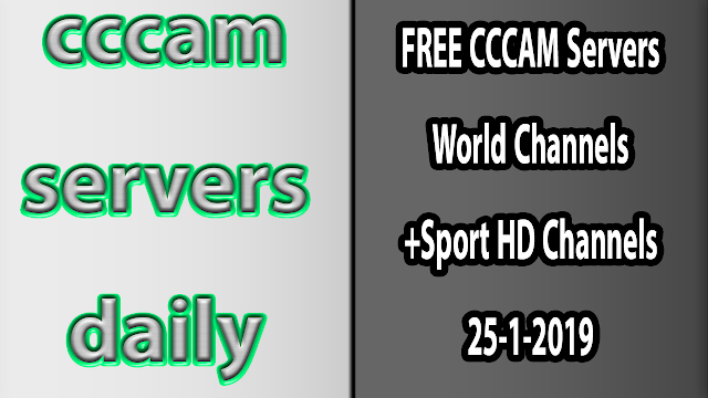 FREE CCCAM Servers World Channels +Sport HD Channels 25-1-2019