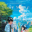 Your Name. - Movie Review