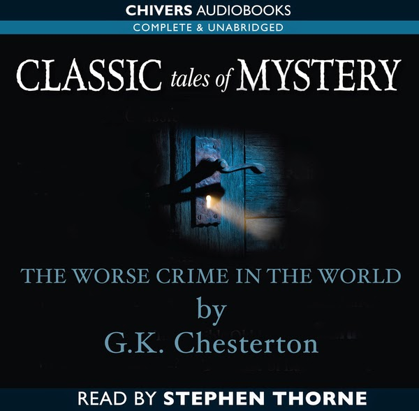 Father Brown: The Worst Crime in the World by G.K. Chesterton
