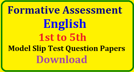 FA1 English 1st to 5th Model Slip Test Question Papers Download (AP) Class 1-5 English FA-1 Model Slip Test Question Papers| FA-1 1st to 5th Classes English Model Slip Test Question papers | Class 1 to V Formative Assesment-I English model Slip Test Question Papers | Model English S T Question Papers for Class 1 to 5 in FA-1 | Formative Assesment-1 I to V classes English Model ST Question papers Downlaod/2018/08/formative-assessment-fa-english-1st-to-5th-model-slip-test-question-papers-download.html