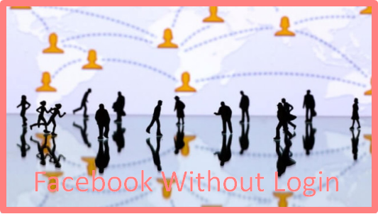 Facebook Without Login