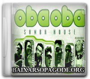 Oba Oba – Samba House (2011)