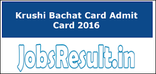 Krushi Bachat Card Admit Card 2016