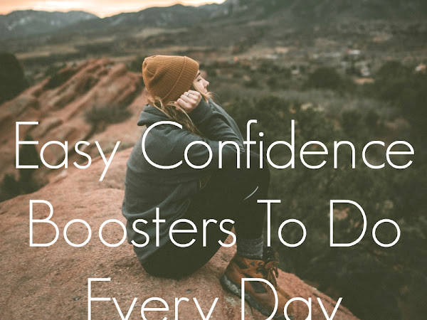 Easy Confidence Boosters To Do Every Day