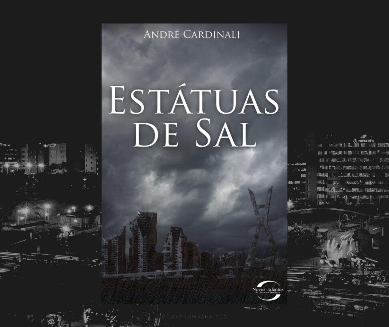 Resenha: Estátuas de Sal, de André Cardinali