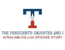Episode 14- The President's Daughter And I(Season 2)