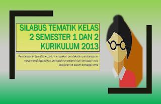 Download Silabus Kelas 2 Tematik Semester 1 dan 2