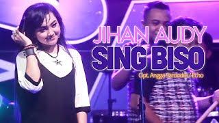 Lirik Lagu Jihan Audy - Sing Biso
