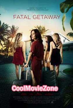 Fatal Getaway (2019)