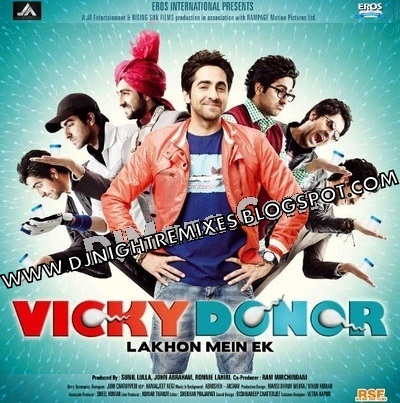 DJ REMIXES: Vicky Donor (2012) :: MP3 Songs Free Download