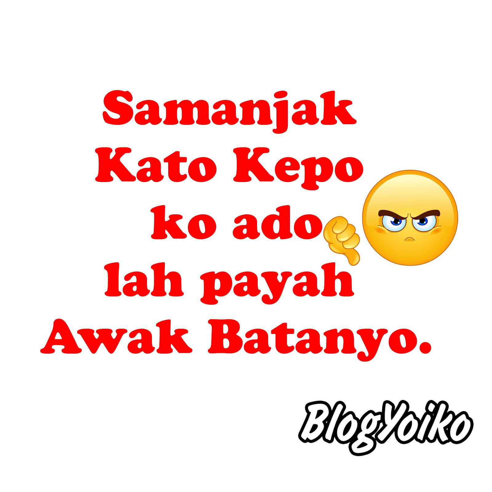 Kata Kata Lucu Bahasa Minang Bahasa Padang Blogyoikocom