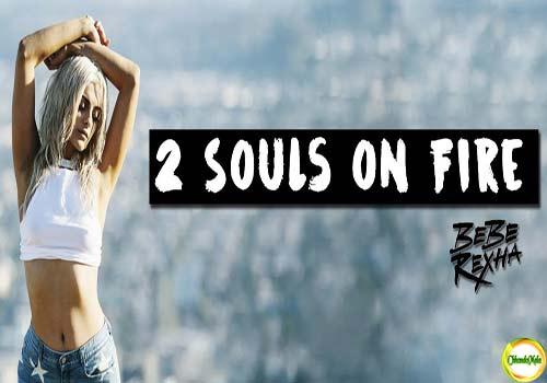 2 SOULS ON FIRE-LYRICS- Bebe Rexha Poster