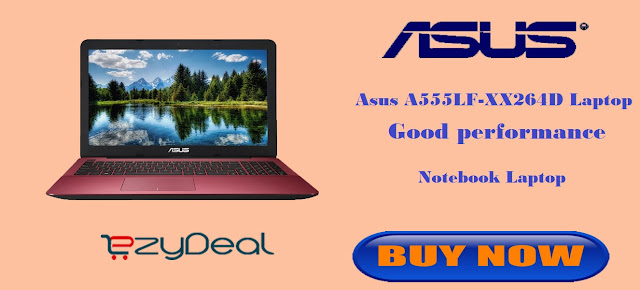 http://www.ezydeal.net/product/Asus-A555LF-XX264D-Laptop-5th-Gen-Ci3-4Gb-Ram-1Tb-Hdd-Dos-Gradient-Red-Notebook-laptop-product-27389.html