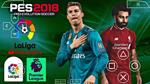 PES 2018 LITE UPDATED REALISTIC FACES EUROPEAN TIMES PPSSPP/PC/PSP/ANDROID