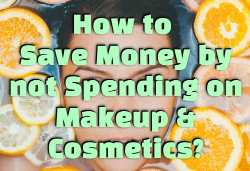 Save money by avoiding makeup and foundations instead eat food for the skin to look beautiful.