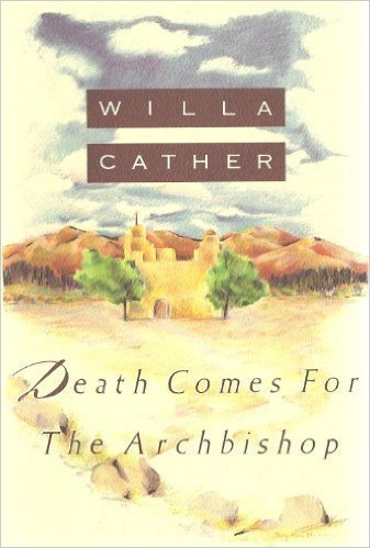 Seri Novel Dunia: Death Comes For The Archbishop Karya Willa Cather