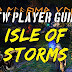 New Player Guide • What Is The Isle Of Storms? • Shroud Of The Avatar