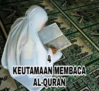 4 Keutamaan Membaca Al-Quran