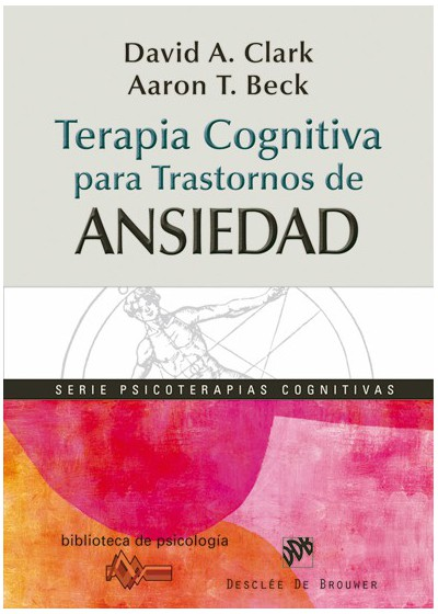 Terapia Cognitiva Para Trastornos De Ansiedad (David Clark ... @tataya.com.mx