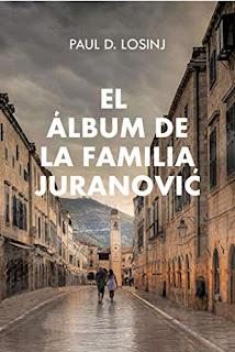 Portada de la novela participante en el premio literario amazon 2020, El album de la familia Juranovic de Paul D. Losinj
