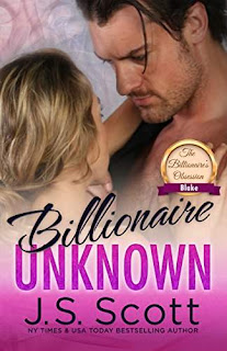 Billionaire Unknown~Blake - a new sensual romance by J. S. Scott