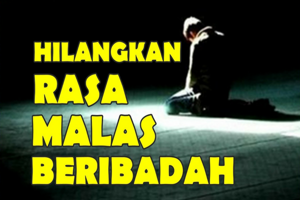 Sesuai Anjuran Islam, ini Obat Mujarab Hilangkan Malas Beribadah