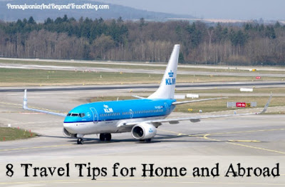 8 Travel Tips for Home and Abroad