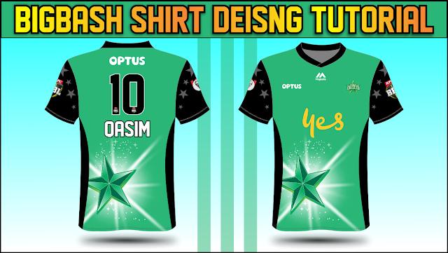 Big Bash Shirt Design Tutorial- Melbourne Star Shirt Design Tutorial + Free Download By M Qasim ALi