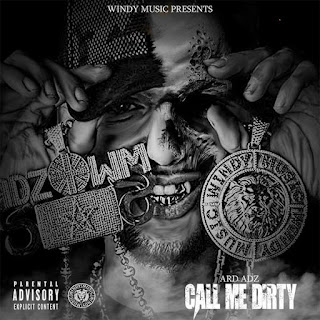 Ard Adz - Call Me Dirty (EP) (2016) - Album Download, Itunes Cover, Official Cover, Album CD Cover Art, Tracklist