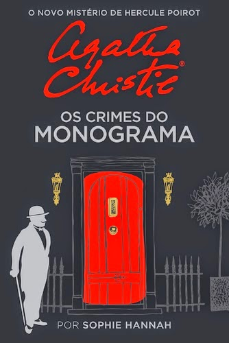 Regresso de Hercule Poirot Os Crimes do Monograma Agatha Christie Sophie Hannah